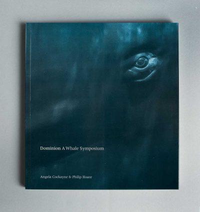 Dominion: A Whale Symposium